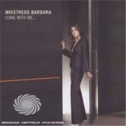 Video Delta Misstress Barbara - Come With Me - CD
