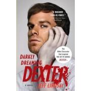 Darkly Dreaming Dexter, Paperback