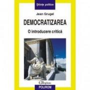 Democratizarea. O introducere critica