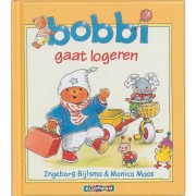 Bobbi gaat logeren - Ingeborg Bijlsma en Monica Maas