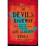 The Devil's Highway: A True Story, Paperback/Luis Alberto Urrea