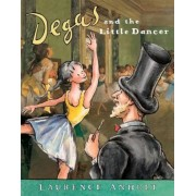 Degas and the Little Dancer, Paperback