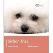 Dog Expert Bichon Frise Dog Expert Book