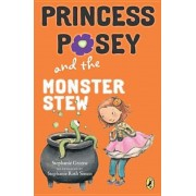 Princess Posey and the Monster Stew, Paperback