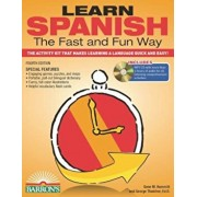 Learn Spanish the Fast and Fun Way: The Activity Kit That Makes Learning a Language Quick and Easy! 'With MP3', Paperback/Gene M. Hammitt