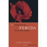 The Essential Neruda: Selected Poems, Paperback