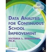 Data Analysis for Continuous School Improvement, Paperback (4th Ed.)/Victoria L. Bernhardt