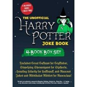 The Unofficial Harry Potter Joke Book 4-Book Box Set: Includes Great Guffaws for Gryffindor, Stupefying Shenanigans for Slytherin, Howling Hilarity fo, Paperback/Brian Boone