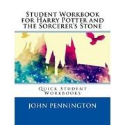 Student Workbook for Harry Potter and the Sorcerer's Stone: Quick Student Workbooks, Paperback/John Pennington