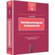 Sanctiuni procedurale in procesul civil - Paul Pop