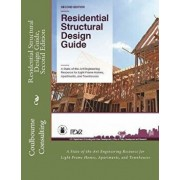 Residential Structural Design Guide, Second Edition: A State-Of-The-Art Engineering Resource for Light-Frame Homes, Apartments, and Townhouses, Paperback/Coulbourne Consulting