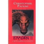 Eragon 2 - Cartea primului nascut - Christopher Paolini