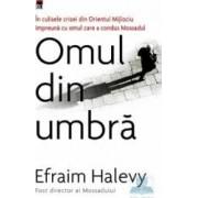 Omul din umbra - Cl - Efraim Halevy