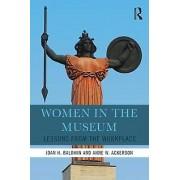 Women in the Museum par Baldwin & Joan H.Ackerson & Anne W.