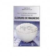 Ediciones Obelisco Las Increíbles Propiedades Terapéuticas del Cloruro de Magnesio