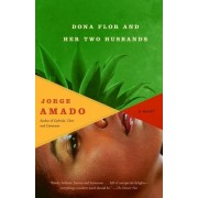 Dona Flor and Her Two Husbands: A Moral and Amorous Tale