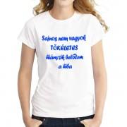 Sajnos nem vagyok tökéletes - Tréfás póló