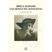 Interlinea Sibilla Aleramo. Una donna nel Novecento