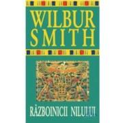 Razboinicii Nilului - Wilbur Smith