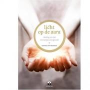 Licht op de aura - Barbara Ann Brennan