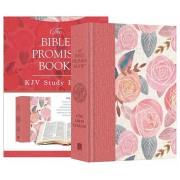Bible Promise Book KJV Bible--Rose Garden, Hardcover/Compiled by Barbour Staff