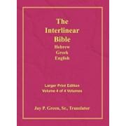 Interlinear Hebrew Greek English Bible-PR-FL/OE/KJV Large Print Volume 4, Hardcover/Jay Patrick Sr. Green