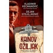 KAINOV OŽILJAK - Vladimir Kecmanović i Dejan Stojiljković ( 7440 )