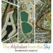 ABC: The Alphabet from the Sky, Hardcover