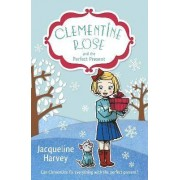 Clementine Rose and the Perfect Present by Jacqueline Harvey