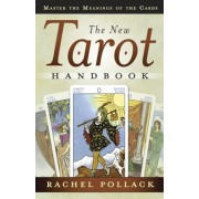 The New Tarot Handbook: Master the Meanings of the Cards, Paperback