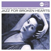 Artisti Diversi - Jazz For Broken Hearts (0602498479698) (1 CD)