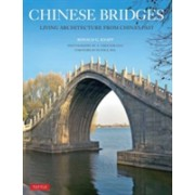 Chinese Bridges - Living Architecture from China's Past (Knapp Ronald G.)(Paperback) (9780804849685)