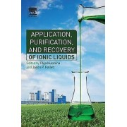 Application Purification and Recovery of Ionic Liquids by Olga Kuzm...