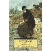 Amintiri din Casa mortilor - Dostoievski