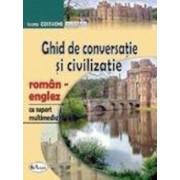 Ghid de conversatie si civilizatie roman-englez, cu CD