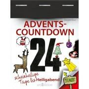 kein Autor - Advents-Countdown: 24 scheinheilige Tage bis Heiligabend - Preis vom 11.08.2020 04:46:55 h