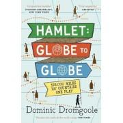 Hamlet: Globe to Globe, Paperback