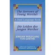 Die Leiden Des Jungen Werther/The Sorrows Of Young Werther, Paperback/Johann Wolfgang Von Goethe