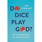 Do Dice Play God?. The Mathematics of Uncertainty, Paperback/Professor Ian Stewart