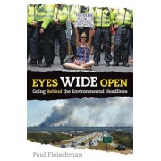 Eyes Wide Open: Going Behind the Environmental Headlines, Paperback