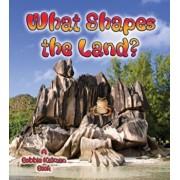What Shapes the Land', Paperback/Bobbie Kalman