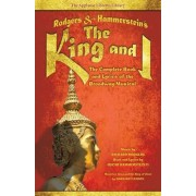 Rodgers & Hammerstein's the King and I: The Complete Book and Lyrics of the Broadway Musical, Paperback