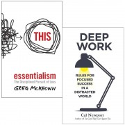 Greg McKeown & Cal Newport Essentialism: The Disciplined Pursuit of Less & Deep Work: Rules for Focused Success in a Distracted World 2 Books Collection Set
