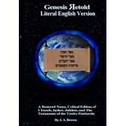 Genesis Retold (2nd Ed.): Enoch, Jasher, Jubilees, and the Testaments of the Twelve Patriarchs, Paperback/Various