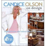 Candice Olson on Design: Inspiration & Ideas for Your Home