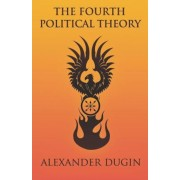 The Fourth Political Theory, Paperback