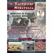 Revista Tactica si Strategie. Nr 4 Romania intra in primul razboi mondial