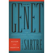 Saint Genet: Actor and Martyr, Paperback