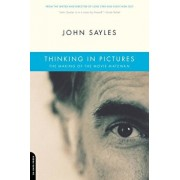 Thinking in Pictures: The Making of the Movie Matewan, Paperback/John Sayles