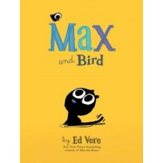 Max and Bird, Hardcover